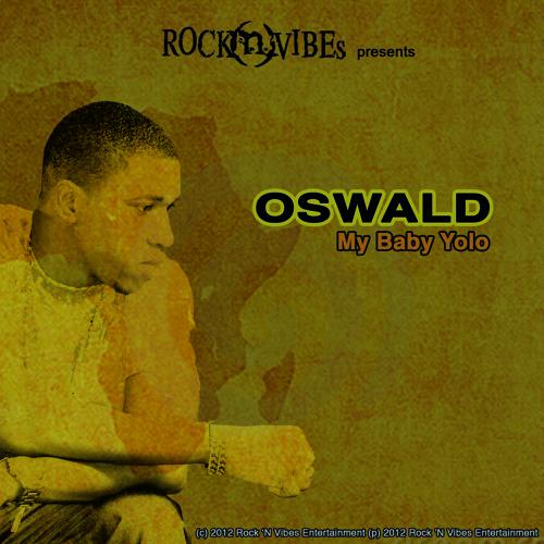My Baby Yolo (Oswald)