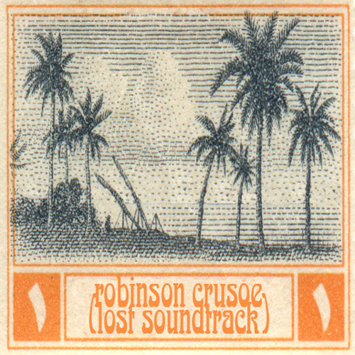 X.y.r. - robinson crusoe (lost soundtrack) - first weeks on the island