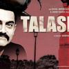 Jee Le Zaraa - Talash
