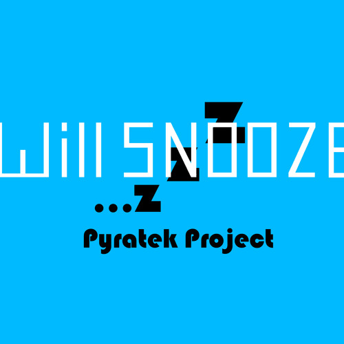 Will Snooze - ROXout