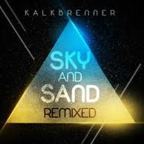 Sky and Sand  [SDee Remix] FRITZ PAUL KALKBRENNER & ANTELE PROX
