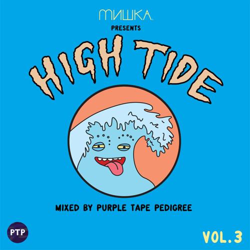 High Tide Vol. 3 by Purple Tape Pedigree