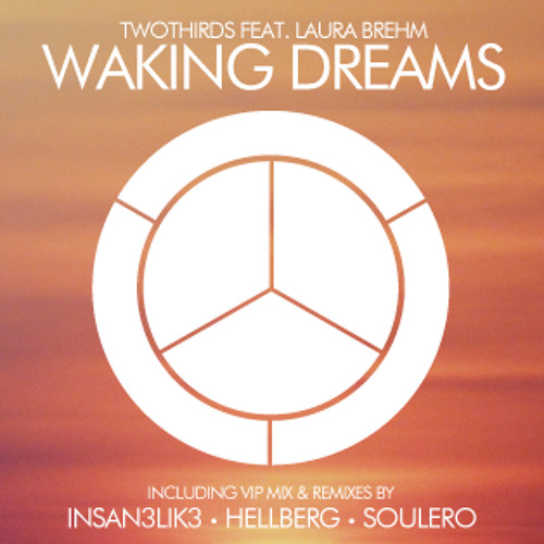 Two Thirds - Waking Dreams (Insan3Lik3 Remix)