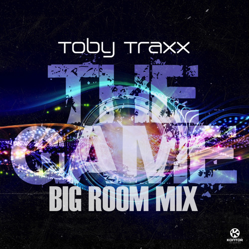 Toby Traxx - The Game (BIG ROOM MIX)