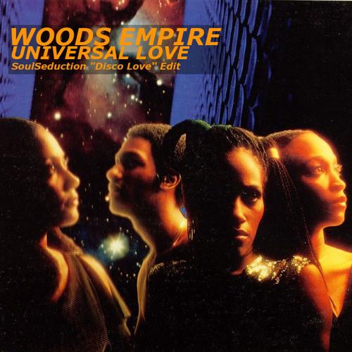 Woods Empire - Universal Love (SoulSeduction ''Disco Love'' Edit)