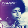 Betty Wright - Slip And Do It (SoulSeduction Edit)