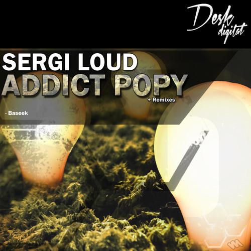 Matinée World (Máxima FM) Sergi Loud - Addict Popy