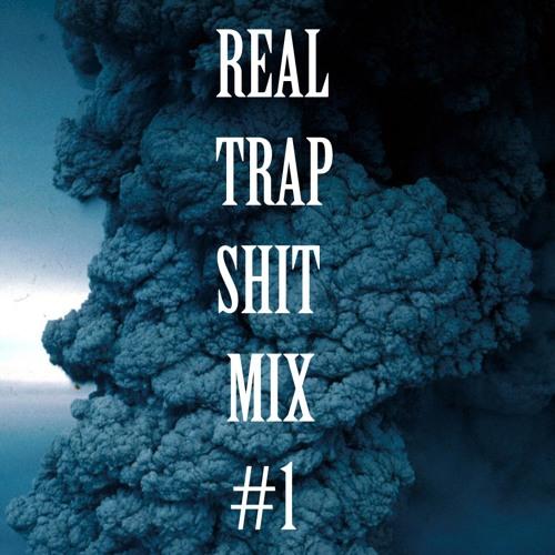 Phantom  – Real Trap Shit Mix #1