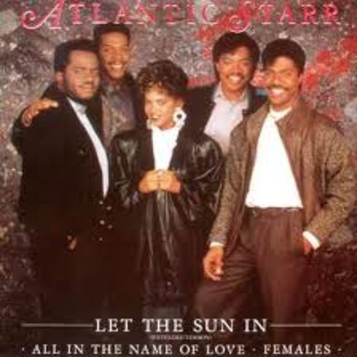 Atlantic Starr - Let The Sun In (Extended mix) ♫ ♫♫