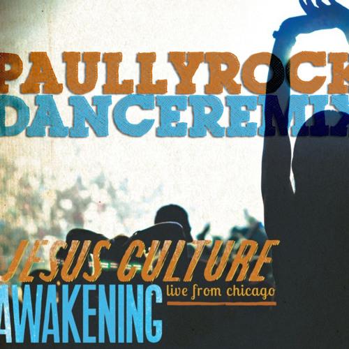 Dance Remix (Jesus Culture Version)