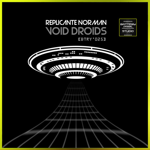 """[BTRY'025] REPLICANTE NORMAN - """"VOID DROIDS"""" (PREVIEW) [2012]"""