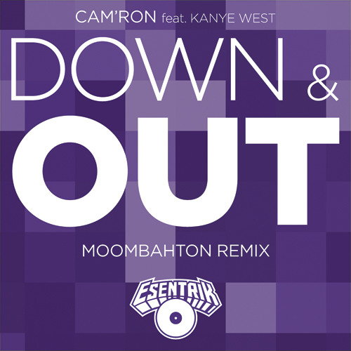 Cam'ron feat. Kanye West - Down & Out (eSenTRIK Remix)