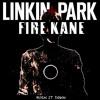 Linkin Park - Burn it down (Fire Kane Remix)