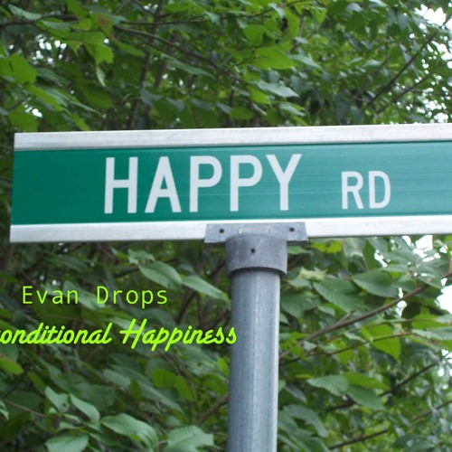 Unconditional Happiness (Oct 2012)