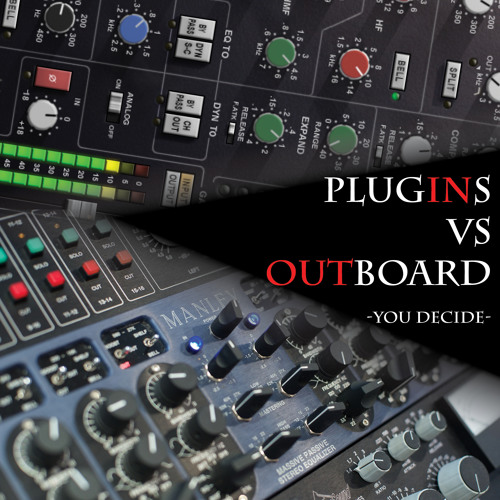 Plugins VS Outboard with BLUE PRO MASTERING