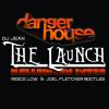 DJ Jean - The Launch (Reece Low & Joel Fletcher Bootleg) [Dangerhouse Halloween Intro]