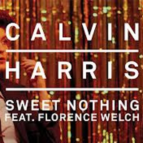 "Calvin Harris feat. Florence ""Sweet Nothing"" - BURNS Remix"