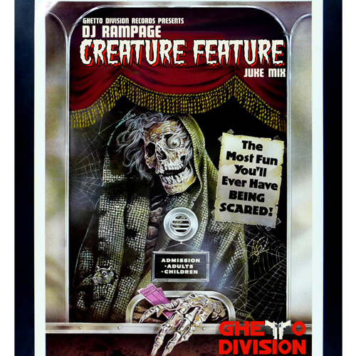 DJ Rampage Creature Feature Juke Mix