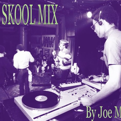 Old Skool Mix Part 1