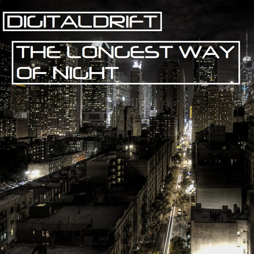 The Longest Way of Night [Free Download]