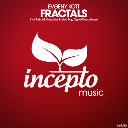 Evgeny Kott - Fractals (Retroid Remix) - OUT NOW