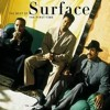 R&B - Surface - Shower Me With Your Love ~ A cappella