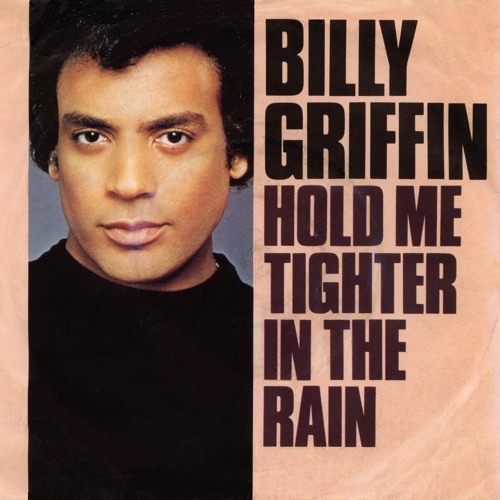 Billy Griffin - Hold Me Tighter In The Rain (54 Mode Edit)