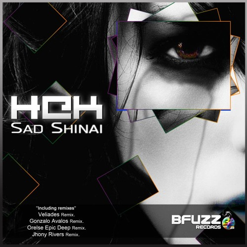 H@k - Sad Shinai (Jhony Rivers Remix)[BFuzz Records]
