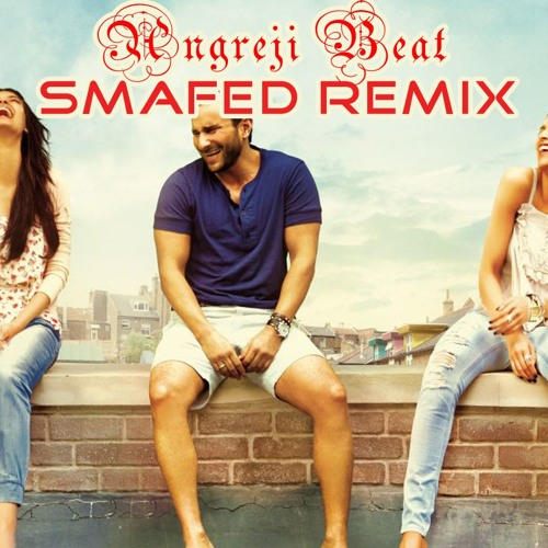 Cocktail - Angreji Beat (SMAFed Remix)