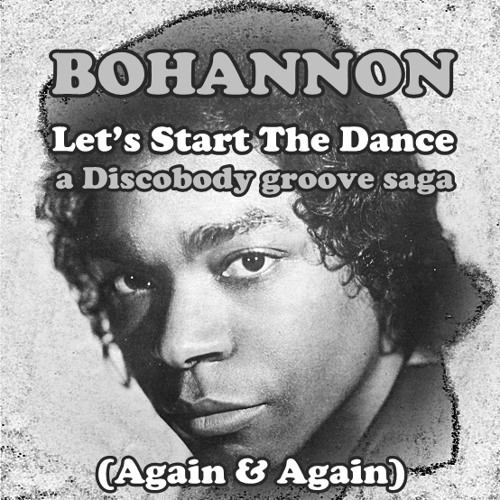 Let's Start The Dance (Again & Again) (a Discobody groove saga)