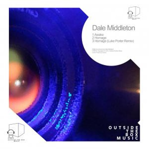 Dale Middleton - Awake/Homage [Outside The Box] Preview