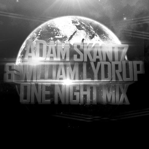 Skantz & Lydrupz - One Night Mix