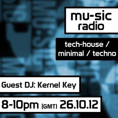 mu-sic radio #04 | Guest DJ: Kernel Key