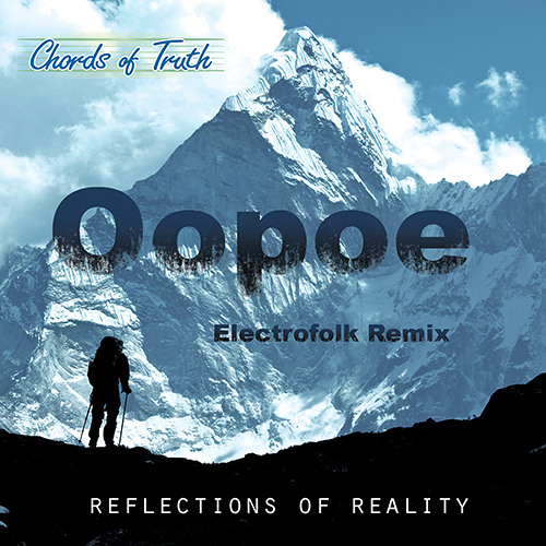 Chords of Truth - Moments (Oopoe Electrofolk Remix)