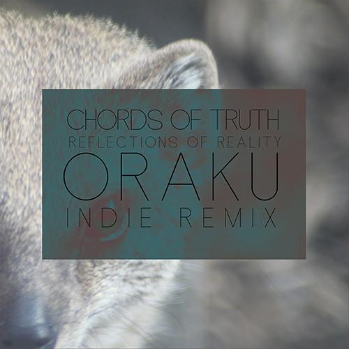 Chords of Truth - Tune Your Mind (Oraku Indie Remix)
