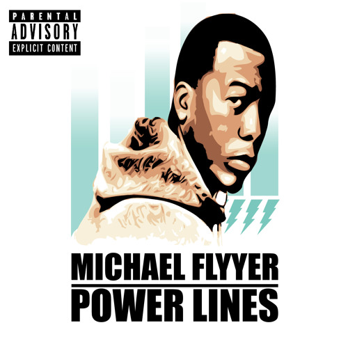 Michael Flyyer - Power Lines Interlude (prod. by One Drop)