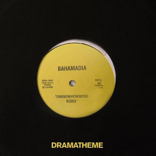 Bahamadia - Uknowhowedu (DramaTheme RMX)