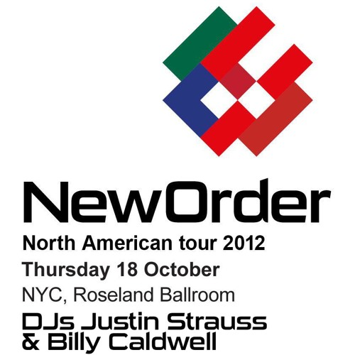Justin Strauss & Billy Caldwell 'New Order' Roseland Ballroom NYC DJ set