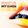 Breathe Carolina - Hit and Run (Hello Audios Remix) (FREE DOWNLOAD)