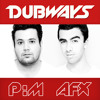 Dubways October show (DJ AFX, DJ P:M)