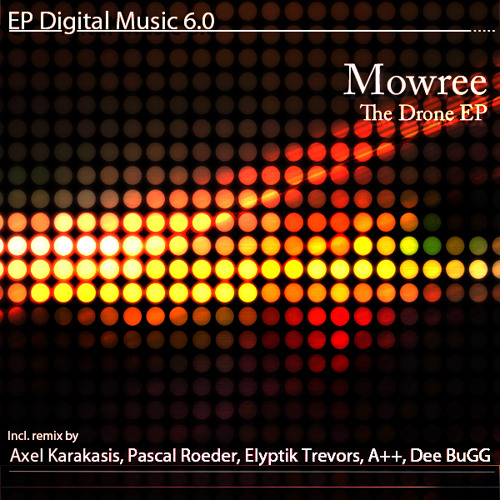 Mowree - The Drone (Axel Karakasis remix)