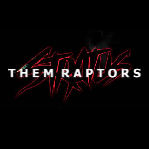Stratus - Them Raptors (Fista Cuffs Remix)