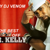The Best of R Kelly R&B love Vol One