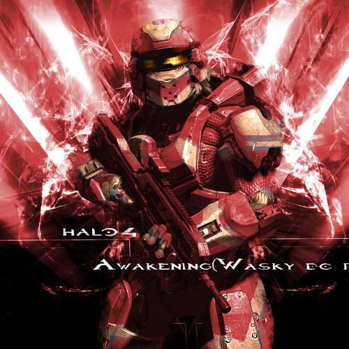 Halo 4-Awakening-Wasky dc remix