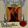 Woohoo Revue - Babushka (Mortisville Remix) Out On Ragtime Records