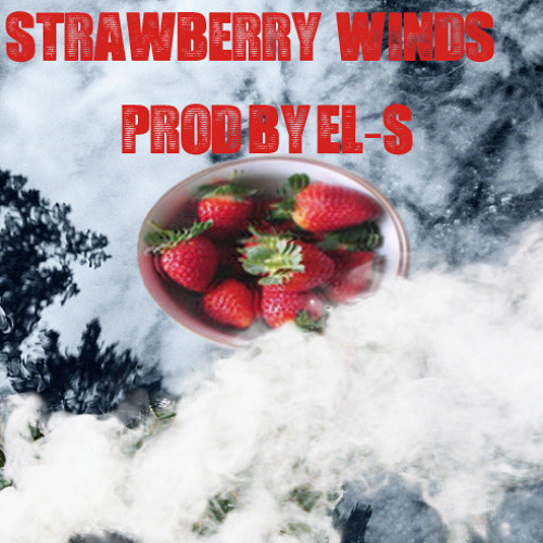 Strawberry Winds Instrumental (Prod. By EL-S) *For Sale