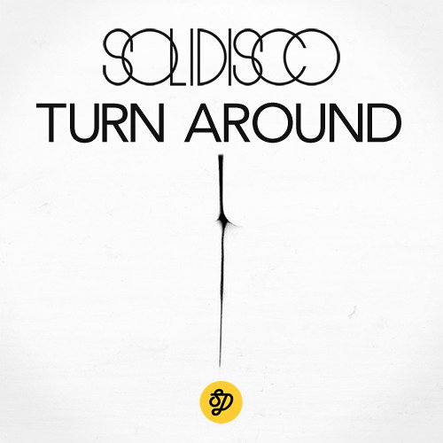 Solidisco - Turn Around (Original Mix)