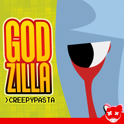Godzilla Creepypasta (Unofficial) Soundtrack