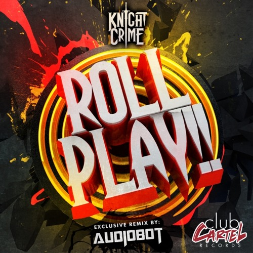Knight Crime - Roll Play EP *Out Now*