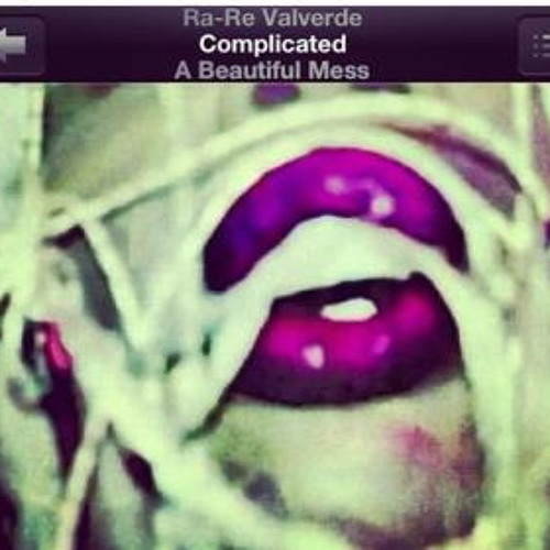 "COMPLICATED - From ""A Beautiful Mess"